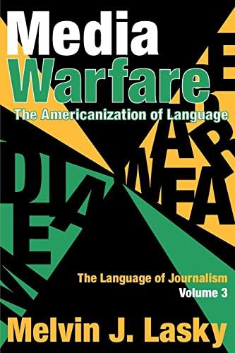 9781412807289: Media Warfare: The Americanization of Language (The Language of Journalism)