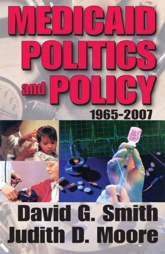 9781412807371: Medicaid Politics and Policy: 1965-2007