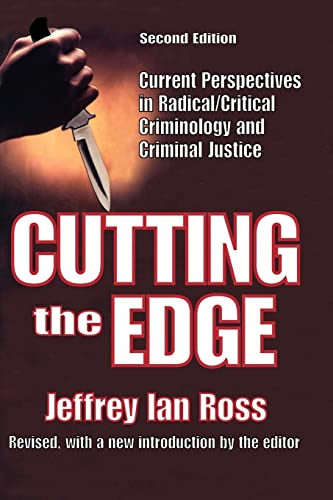 9781412807555: Cutting the Edge: Current Perspectives in Radical/Critical Criminology and Criminal Justice