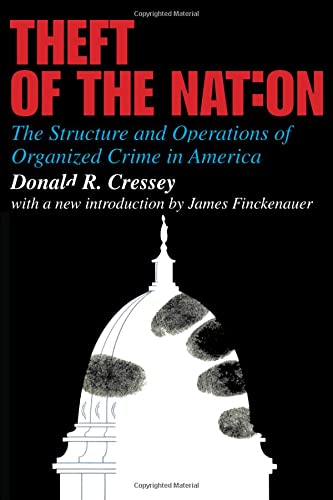 9781412807647: Theft of the Nation: The Structure and Operations of Organized Crime in America