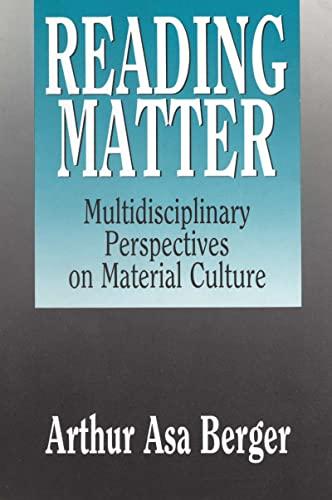 9781412807661: Reading Matter: Multidisciplinary Perspectives on Material Culture