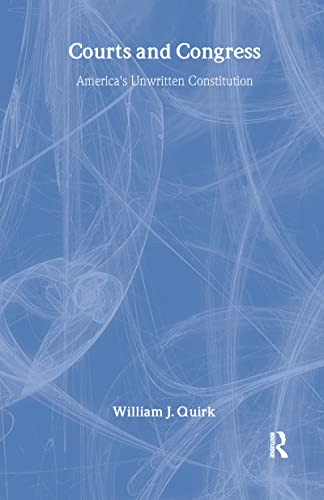 9781412807739: Courts and Congress: America's Unwritten Constitution