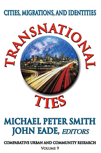 9781412808064: Transnational Ties: Cities, Migrations, and Identities (Comparative Urban and Community Research)