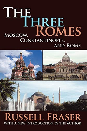 9781412808125: The Three Romes: Moscow, Constantinople, and Rome