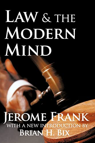 Law and the Modern Mind: Frank, Jerome; Bix,