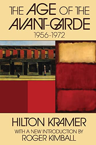 9781412808347: The Age of the Avant-Garde: 1956-1972