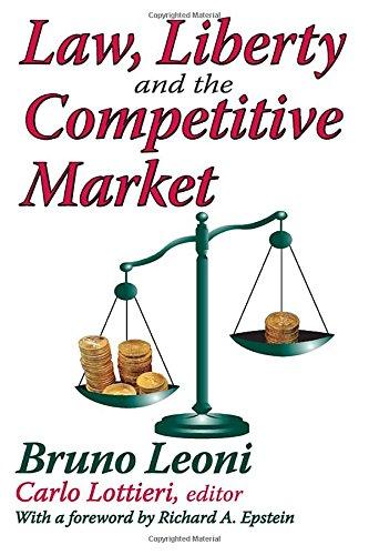 Law, Liberty, and the Competitive Market: Bruno Leoni, Carlo