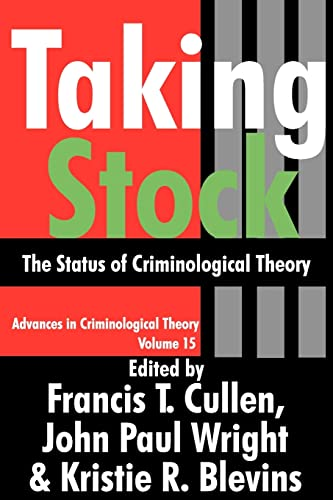 9781412808569: Taking Stock: The Status of Criminological Theory (Advances in Criminological Theory)