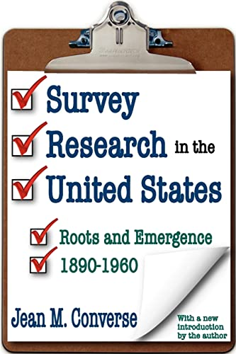 9781412808804: Survey Research in the United States: Roots and Emergence 1890-1960