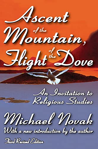 9781412808842: Ascent of the Mountain, Flight of the Dove: An Invitation to Religious Studies (Revised Edition)