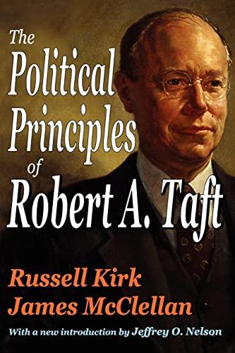 9781412809917: The Political Principles of Robert A. Taft
