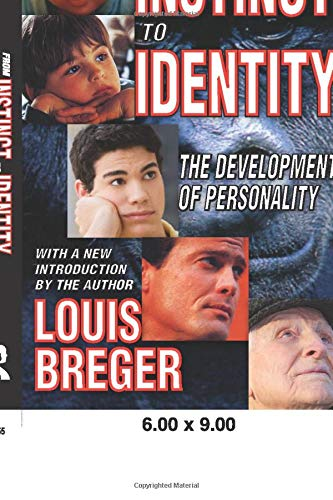 9781412809924: From Instinct to Identity: The Development of Personality
