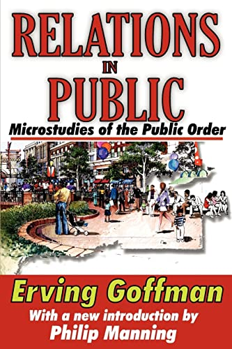 9781412810067: Relations in Public: Microstudies of the Public Order
