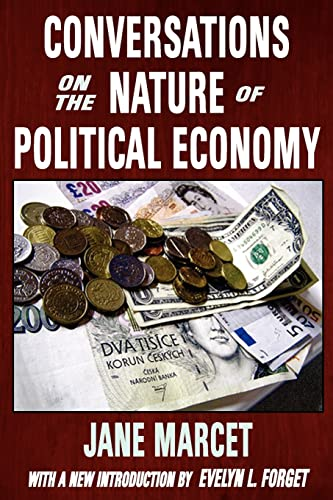 Conversations on the Nature of Political Economy: Jane Marcet