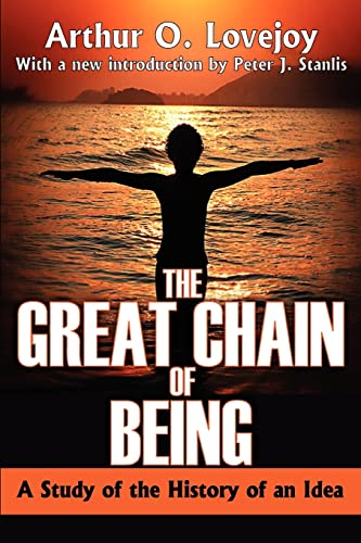 9781412810265: The Great Chain of Being: A Study of the History of an Idea