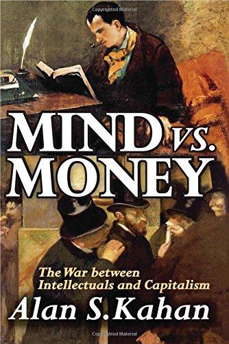 9781412810630: Mind Vs. Money: The War Between Intellectuals and Capitalism