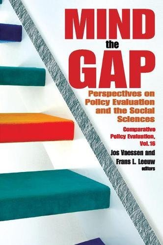 9781412810753: Mind the Gap: Perspectives on Policy Evaluation and the Social Sciences (Comparative Policy Evaluation)