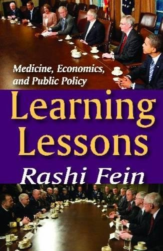 9781412810807: Learning Lessons: Medicine, Economics, and Public Policy