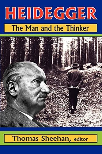 9781412810845: Heidegger: The Man and the Thinker
