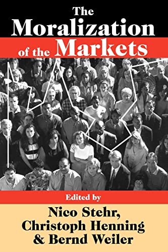 9781412810890: The Moralization of the Markets