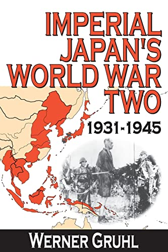 9781412811040: Imperial Japan's World War Two: 1931-1945