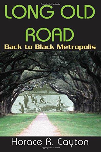 9781412811217: Long Old Road: Back to Black Metropolis