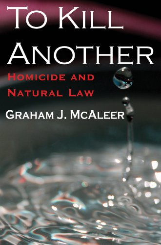 9781412811316: To Kill Another: Homicide and Natural Law