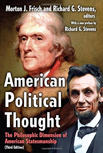 9781412811392: American Political Thought: The Philosophic Dimension of American Statesmanship