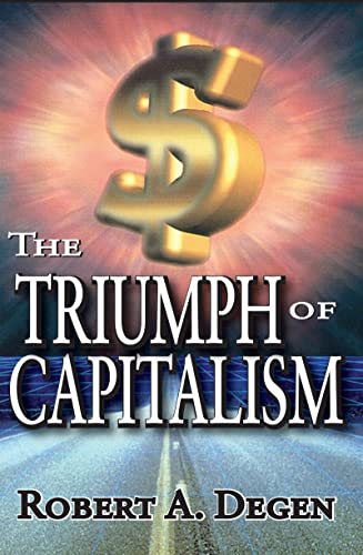 9781412811453: The Triumph of Capitalism