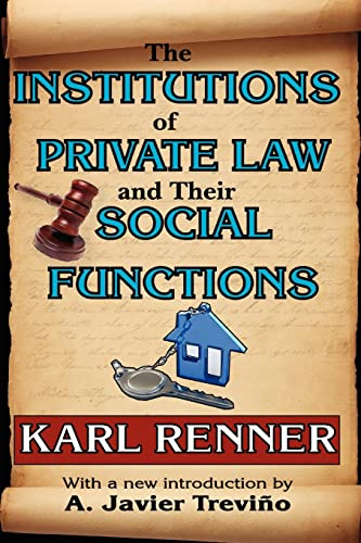 9781412811538: The Institutions of Private Law and Their Social Functions