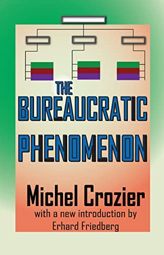9781412811583: The Bureaucratic Phenomenon