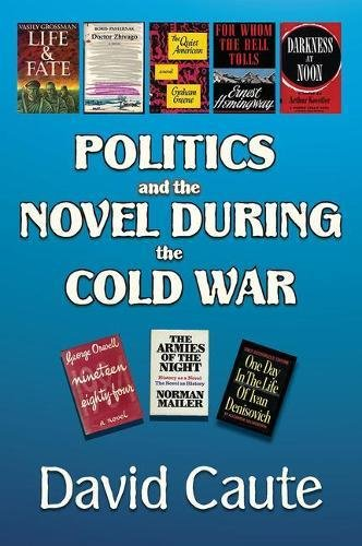 9781412811613: Politics and the Novel During the Cold War