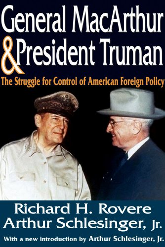 9781412812597: General MacArthur and President Truman: The Struggle for Control of American Foreign Policy