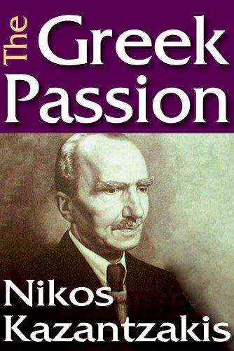 The Greek Passion: Nikos Kazantzakis