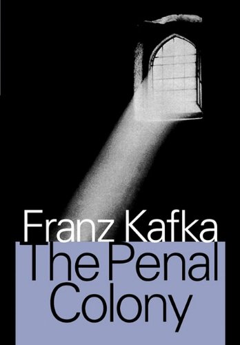 9781412812924: The Penal Colony: Stories and Short Pieces