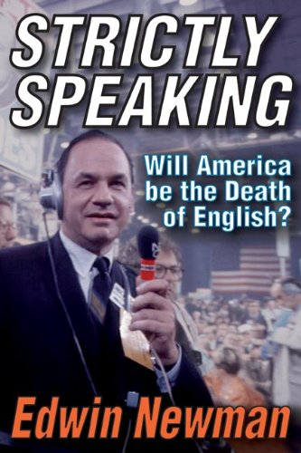 9781412813273: Strictly Speaking: Will America Be the Death of English?