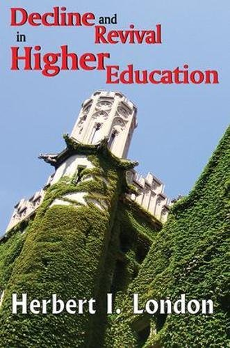 Decline and Revival in Higher Education (1412814251) by Herbert I. London