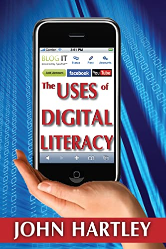 9781412814294: The Uses of Digital Literacy (Creative Economy and Innovation Culture)