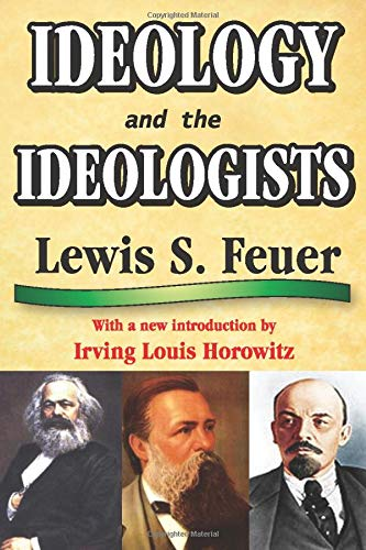9781412814423: IDEOLOGY AND THE IDEOLOGISTS