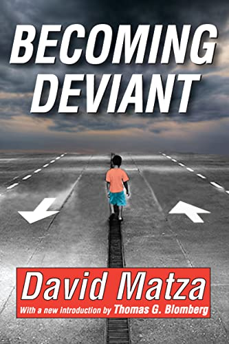 9781412814461: Becoming Deviant