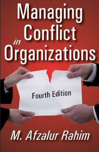 Managing Conflict in Organizations (1412814561) by M. Afzalur Rahim