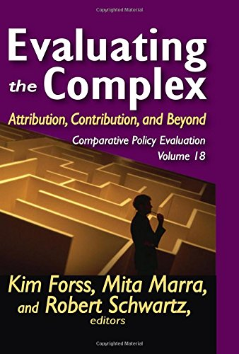 9781412818469: Evaluating the Complex: Attribution, Contribution and Beyond (Comparative Policy Evaluation)