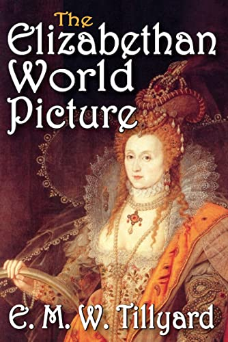 9781412818490: The Elizabethan World Picture