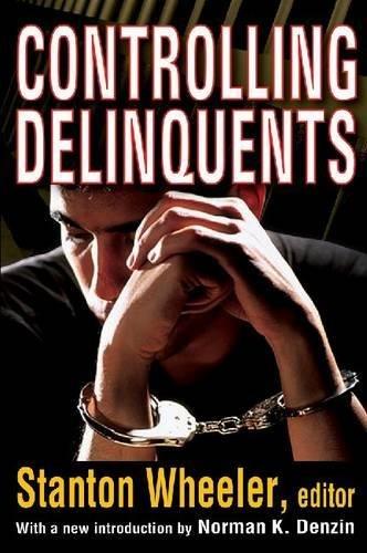 9781412818643: Controlling Delinquents