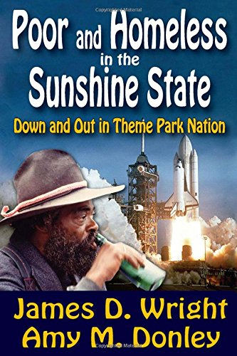 9781412842211: Poor and Homeless in the Sunshine State: Down and Out in Theme Park Nation