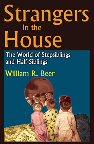 9781412842266: Strangers in the House: The World of Stepsiblings and Half-Siblings