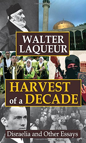 9781412842327: Harvest of a Decade: Disraelia and Other Essays