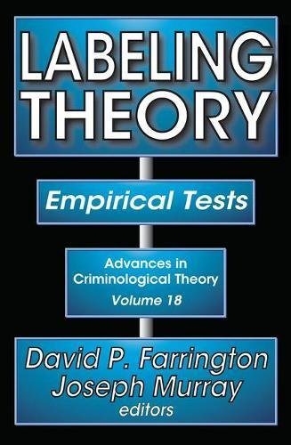 9781412842464: Labeling Theory: Empirical Tests (Advances in Criminological Theory)