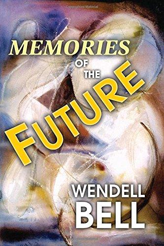 9781412842624: Memories of the Future