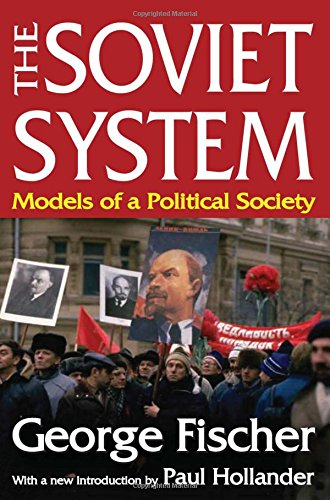 9781412842754: The Soviet System: Models of Political Science